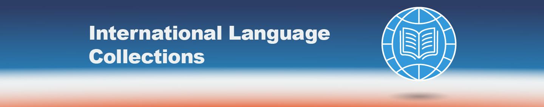 International Language Collections